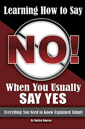 Learning How to Say No When You Usually Say Yes: Manresa, Maritza