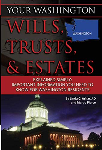 Your Washington Wills, Trusts, & Estates Explained Simply: Important Information You Need to ...