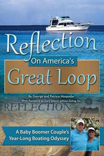 Reflection On America's Great Loop: A Baby: George and Patricia