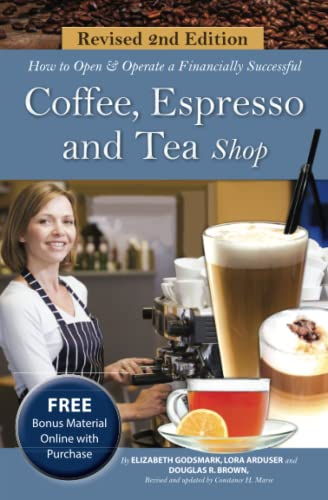 9781601389053: How to Open and Operate a Financially Successful Coffee, Espresso and Tea Shop with Companion CD-ROM Revised 2nd Edition