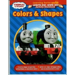 9781601391766: Thomas & Friends Learning Series Write-on-Wipe-off Activity Workbook ~ Colors & Shapes (Thomas the Tank Engine)