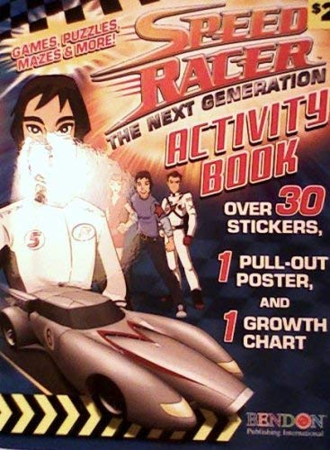 9781601396723: Speed Racer ; the Next Generation Activity Book [ Games Puzzles & More ] (SPEED RACER THE NEXT GENERATION)