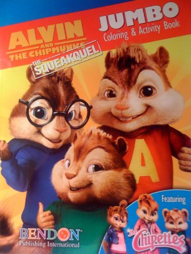 9781601398895: Alvin And The Chipmunks The Squeakquel Jumbo Coloring & Activity Book Featuring the Chipettes