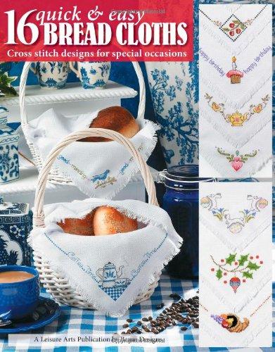 9781601400239: 16 Quick & Easy Bread Cloths (Leisure Arts #4051)
