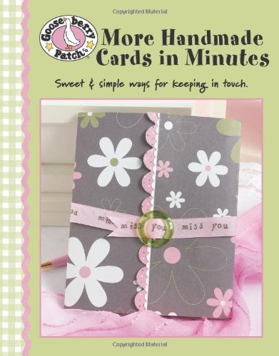 9781601400291: Gooseberry Patch More Handmade Cards in Minutes (Leisure Arts #4350)