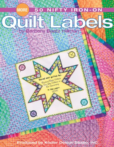 9781601400390: More 50 Nifty Iron-On Quilt Labels (Leisure Arts #4397)