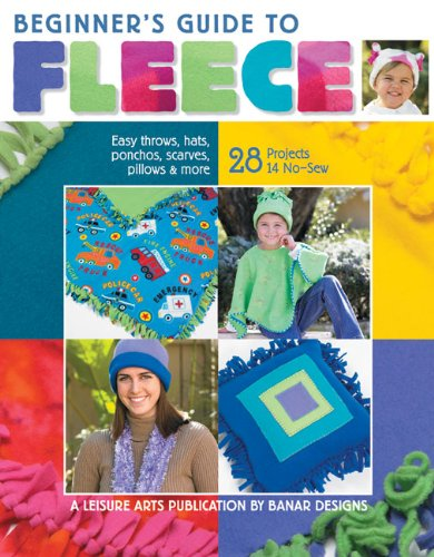 9781601400499: Beginner's Guide to Fleece (Leisure Arts #4537)