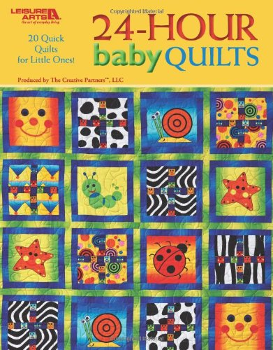 9781601400840: 24 Hour Baby Quilts