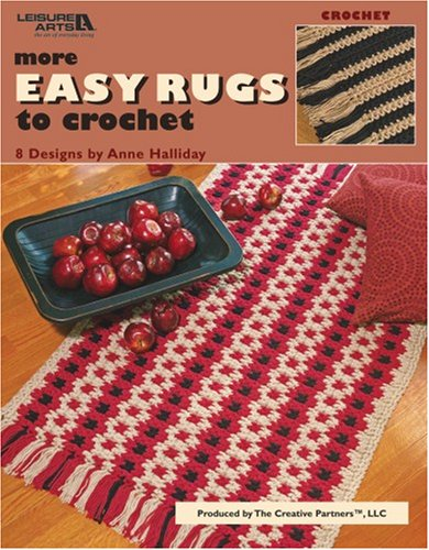 More Easy Rugs to Crochet (Leisure Arts: Anne Halliday, Leisure
