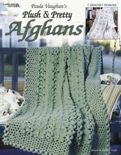 9781601401205: Paula Vaughan's Plush & Pretty Afghans (Leisure Arts #3614)