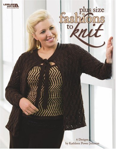 9781601401380: Plus Size Fashions to Knit