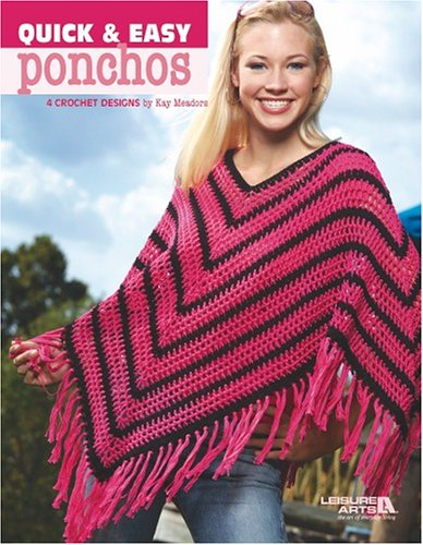 9781601401694: Quick & Easy Ponchos (Leisure Arts #3975)