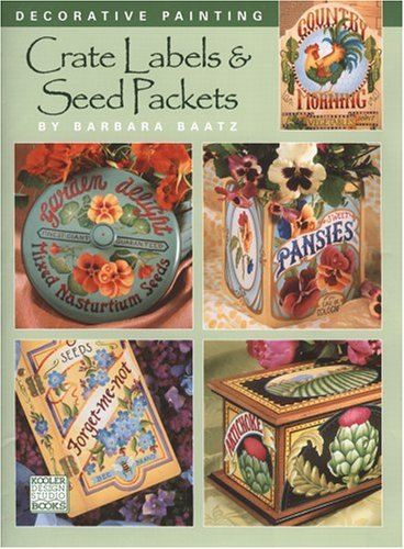 9781601401847: Crate Labels & Seed Packets (Leisure Arts #22537)