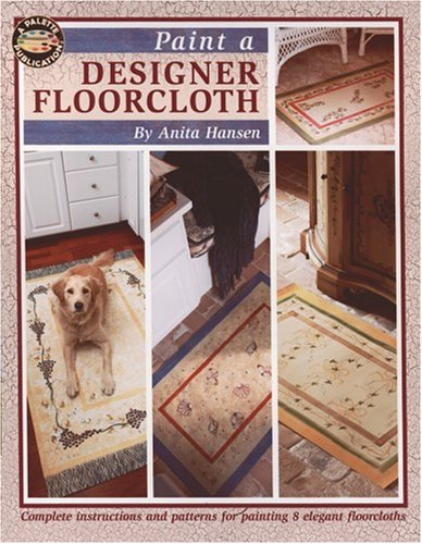 9781601401885: Paint a Designer Floorcloth (Leisure Arts #22554)