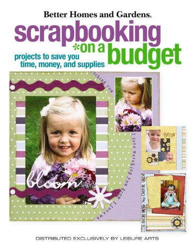 9781601403032: Scrapbooking on a Budget: Projects to Save You Money (Leisure Arts #4150)