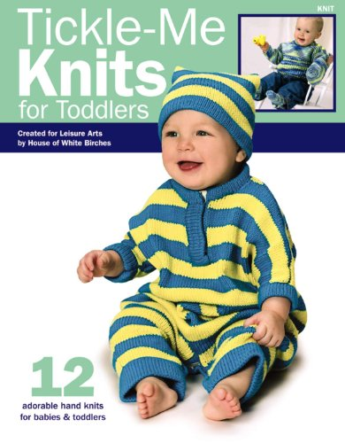 9781601403070: Tickle-Me Knits for Toddlers (Leisure Arts #4489)