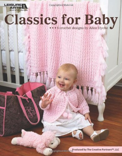 Classics for Baby (Paperback): Alice Laird Hyche