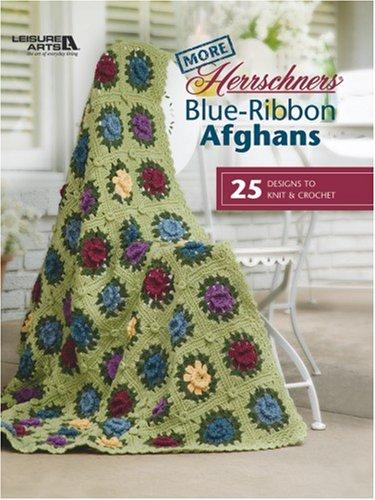 9781601403223: More Herrschners® Blue-Ribbon Afghans (Leisure Arts #4238)