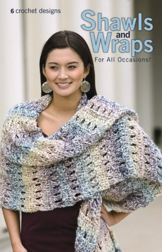 Shawls and Wraps for All Occasions!: Leisure Arts staff