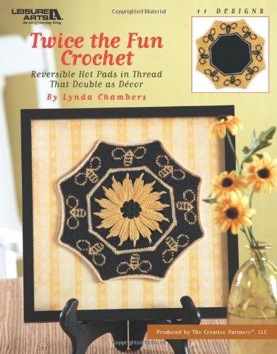 9781601403629: Twice the Fun Crochet (Leisure Arts #3830)