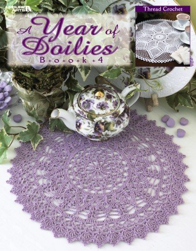 9781601403841: A Year of Doilies, Book 4 (Leisure Arts #3455)