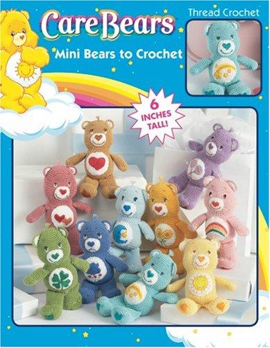 9781601404176: Mini Care Bears Characters to Crochet (Leisure Arts #4156)