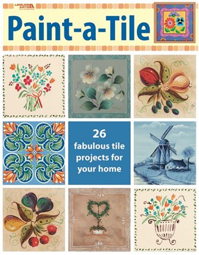 9781601404244: Paint-a-Tile (Leisure Arts #22617)