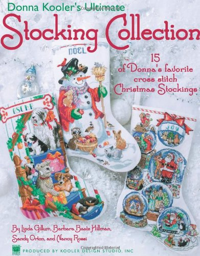 9781601404305: Donna Kooler's Ultimate Stocking Collection(Leisure Arts #4082)