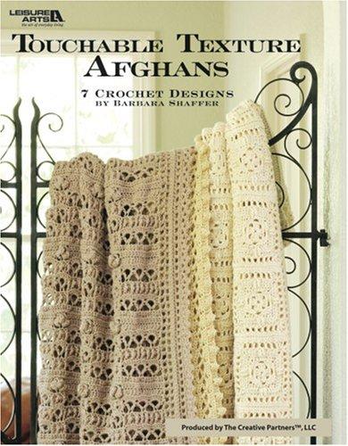 9781601404473: Touchable Texture Afghans (Leisure Arts #3860)