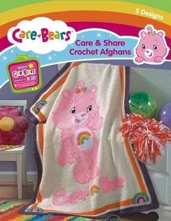 Care BearsTM Care & Share Crochet Afghans (Leisure Arts #4268): Wright, Janie