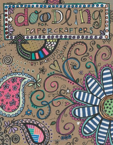 9781601405609: Doodling for Papercrafters SC (Leisure Arts #4313)