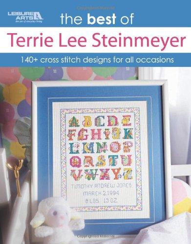 The Best of Terrie Lee Steinmeyer (Leisure Arts #4824): Terrie Lee Steinmeyer