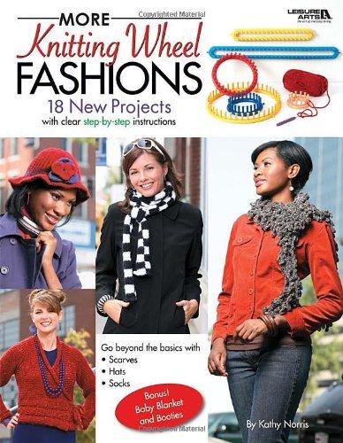 More Knitting Wheel Fashions (Paperback): Kathy Norris
