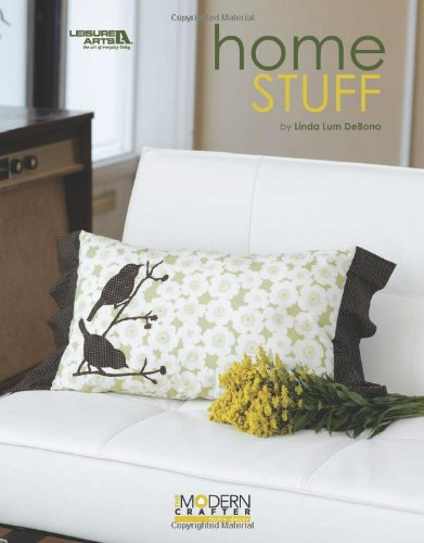 9781601406774: Modern Crafter - Home Stuff (Leisure Arts #4427)