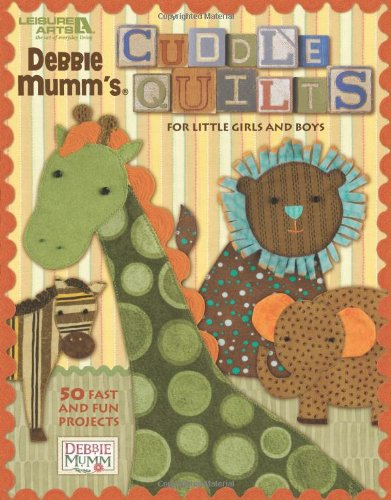 9781601407894: Cuddle Quilts for Little Girls and Boys (Leisure Arts #4541)