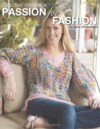 9781601407900: Crochet Insider's Passion for Fashion