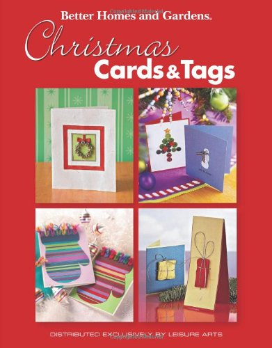 9781601408235: Better Homes and Gardens: Christmas Cards & Tags (Leisure Arts #4569)