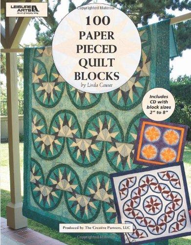 9781601408747: 100 Paper Pieced Quilt Blocks with Bonus CD (Leisure Arts #4644)