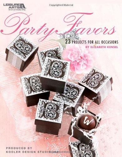 9781601409386: Party Favors (Leisure Arts #4770)