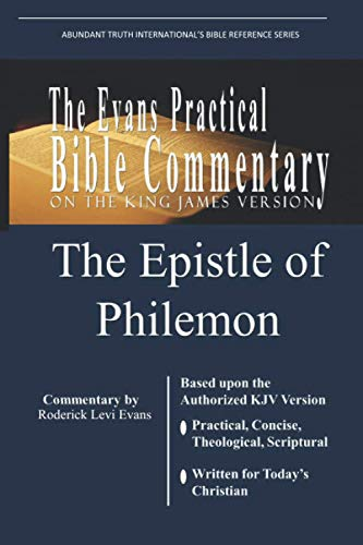 9781601410641: The Epistle of Philemon: The Evans Practical Bible Commentary