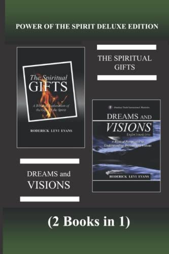 9781601412690: Power of the Spirit Deluxe Edition (2 Books in 1): The Spiritual Gifts & Dreams and Visions (Abundant Truth Deluxe Editions) (Volume 2)