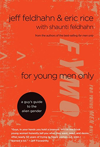 For Young Men Only: A Guy s Guide to the Alien Gender (Hardback)