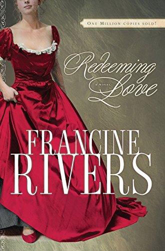 9781601420619: Redeeming Love: A Novel
