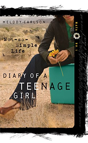 9781601421173: Not-So-Simple Life (Diary of a Teenage Girl: Maya, Book 1)