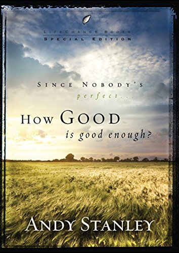 HOW GOOD IS GOOD ENOUGH 6PK (Lifechange Books): STANLEY ANDY