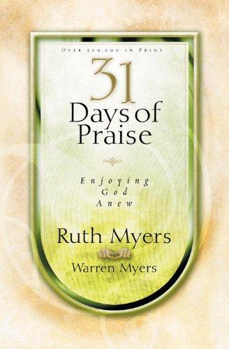 9781601423153: 31 Days of Praise: Enjoying God Anew