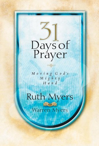 9781601423160: 31 Days of Prayer - Moving God's Mighty Hand
