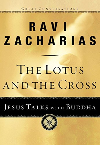 9781601423184: The Lotus and the Cross: Jesus Talks with Buddha (Great Conversations)