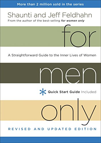 9781601424457: For Men Only, Revised and Updated Edition: A Straightforward Guide to the Inner Lives of Women