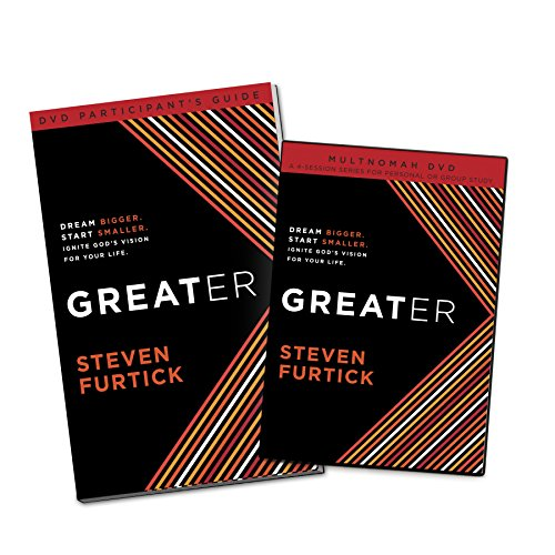 Greater Participant's Guide (DVD): Dream bigger. Start smaller. Ignite God's Vision for ...